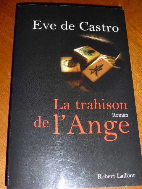 Eve de Castro La trahison de l'ange 5 Rueil-Malmaison (92)