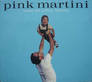 cdPink Martini ?? Hang On Little Tomato (bon etat) CD et vinyles