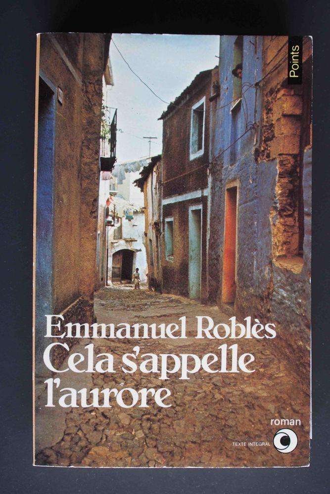 Cela s'appelle l'aurore - Emmanuel Roblès, Livres et BD