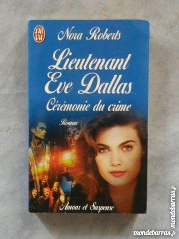 CEREMONIE DU CRIME LT EVE DALLAS NORA ROBERTS 3 Attainville (95)