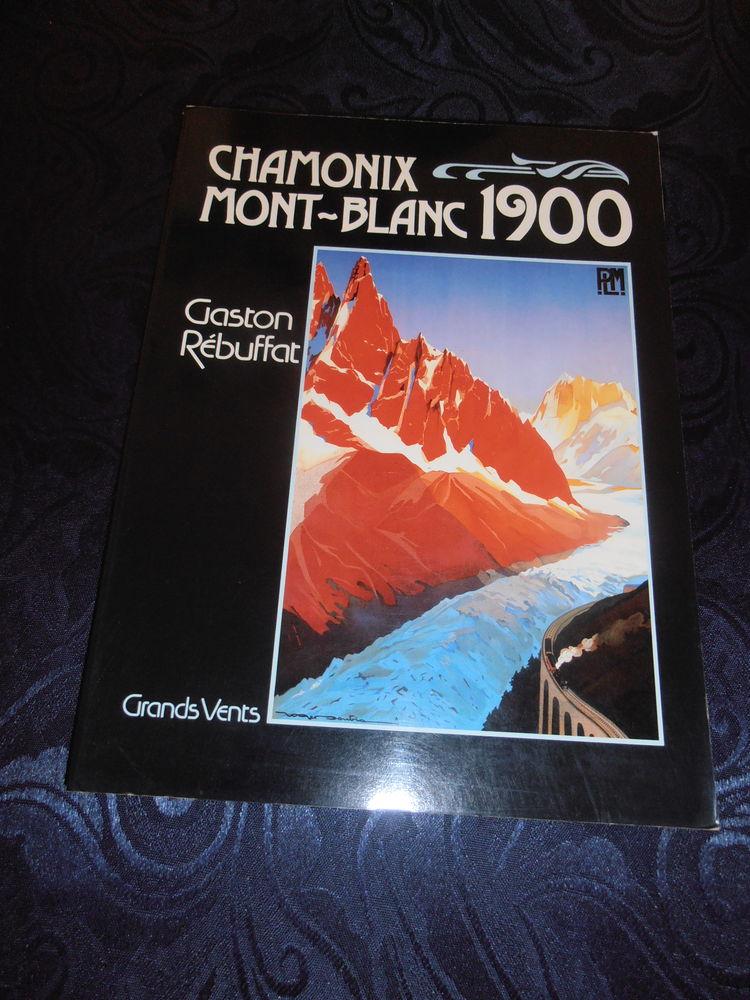 Chamonix Mont-Blanc 1900 de Gaston Rébuffat Livres et BD