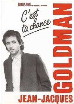 C'est ta chance de J.J. GOLDMAN 4 Albi (81)