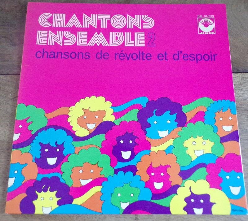 Chantons ensensemble 2 / 1974 / arc en ciel / SM 30 609  6 Laval (53)