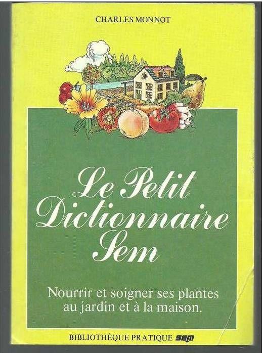 Charles MONNOT Le petit dictionnaire SEM 2 Montauban (82)