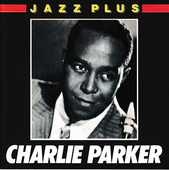 CD    Charlie Parker    -   Jazz Plus 5 Bagnolet (93)