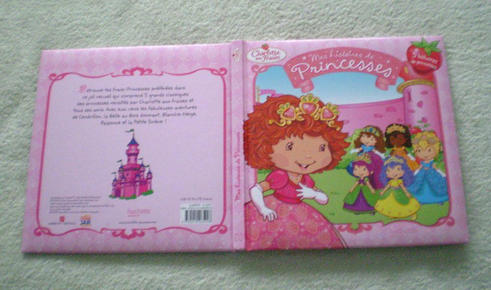 CHARLOTTE aux FRAISES * 5 Histoires de Princesses 4 Lingolsheim (67)