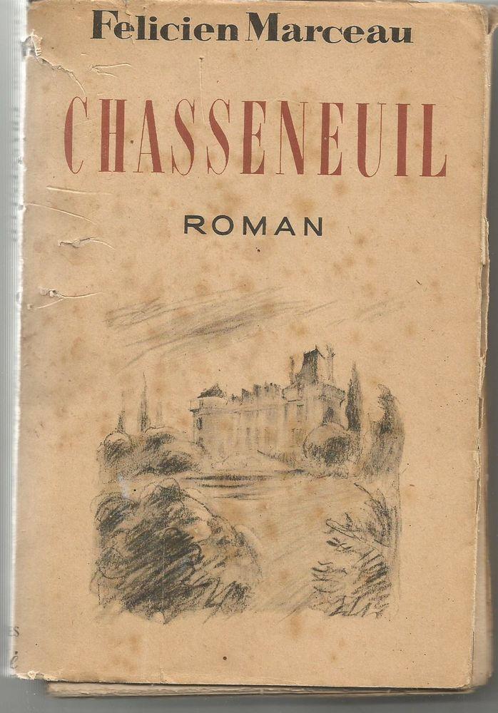 CHASSENEUIL, roman de Félicien MARCEAU 1948 5 Montauban (82)