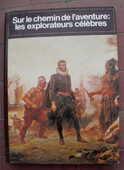 Sur le chemin de l'aventure : les explorateurs célèbres  12 Montauban (82)