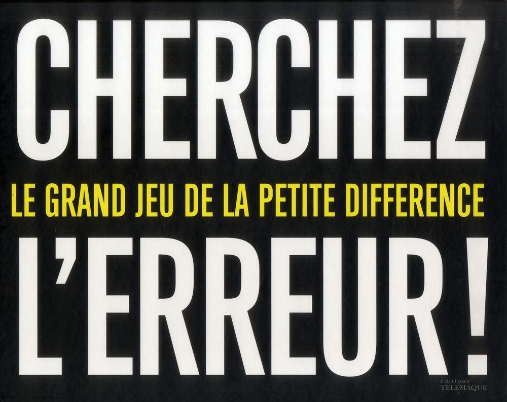 Cherchez l'erreur ; le grand jeu de la petite différence 10 Rennes (35)