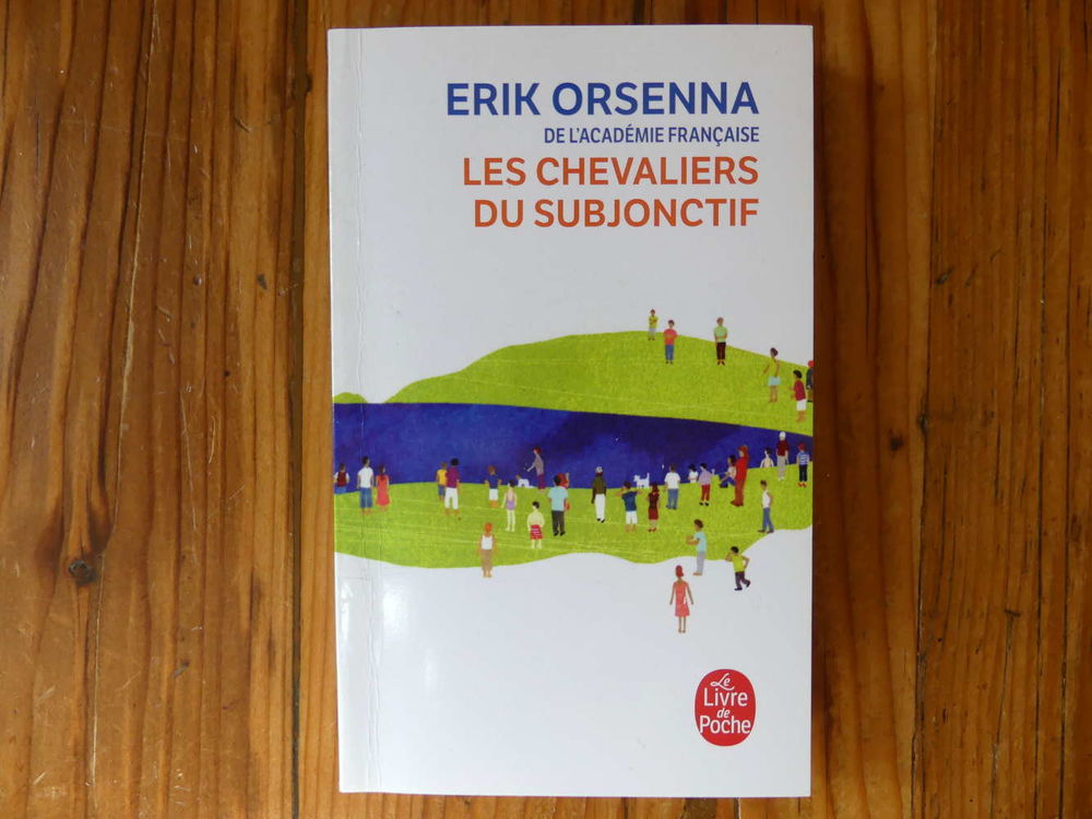 Les chevaliers du subjonctif  d'Erik Orsenna 2 Strasbourg (67)