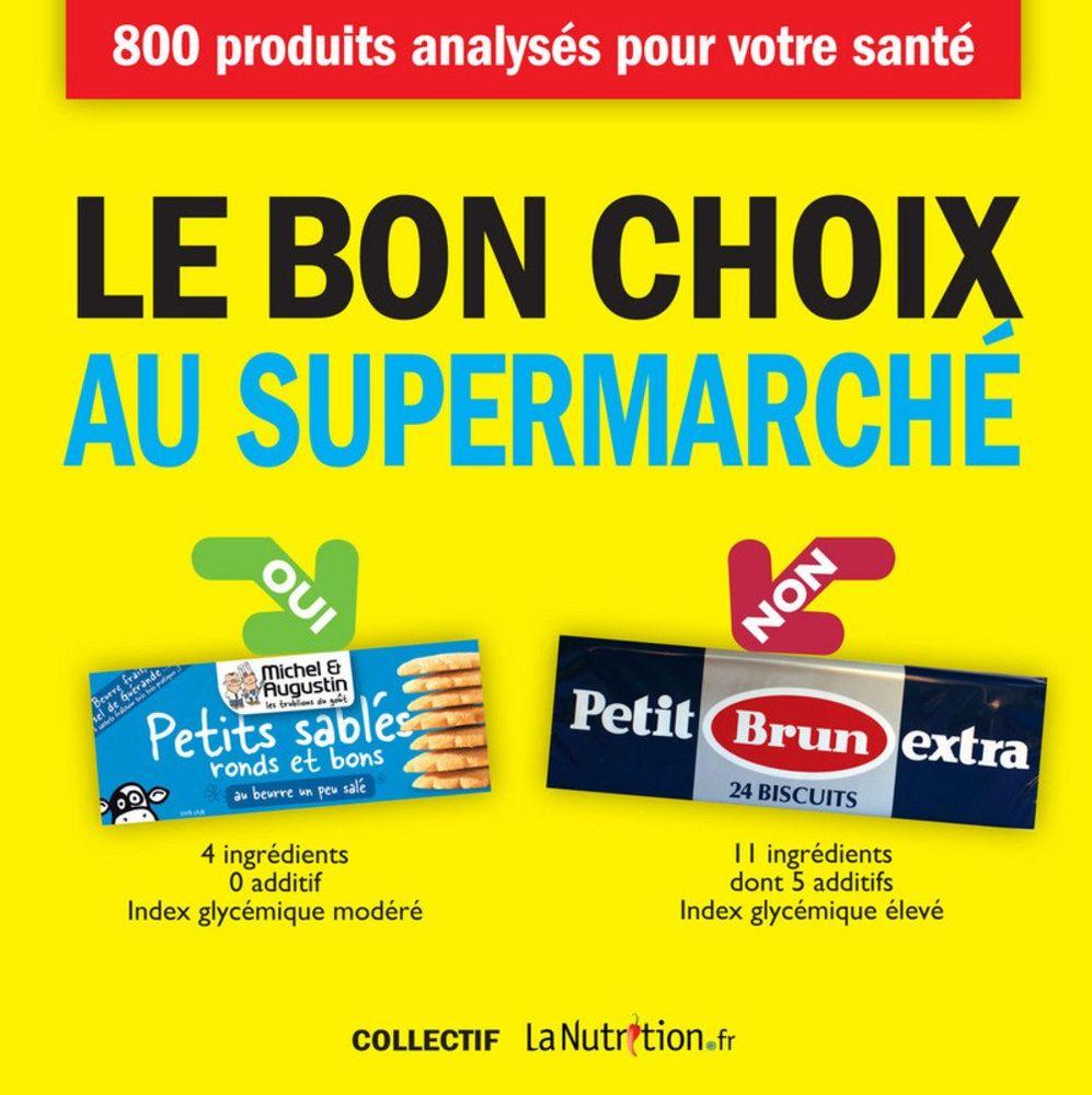 Le bon choix au supermarché (nouvelle édition) NEUF 8 Houdemont (54)