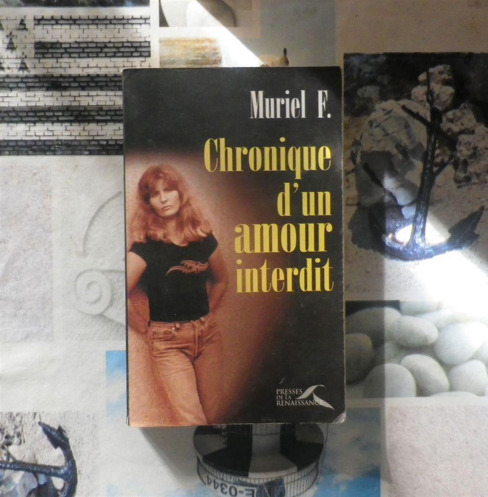 CHRONIQUE D'UN AMOUR INTERDIT par Muriel F. Ed. Presses de l 3 Bubry (56)