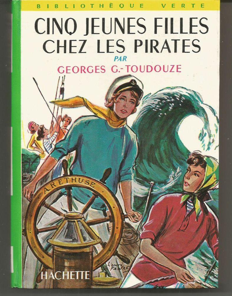 Cinq jeunes filles chez les pirates par Georges G TOUDOUZE 4 Montauban (82)