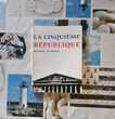 LA CINQUIEME REPUBLIQUE par Maurice DUVERGER