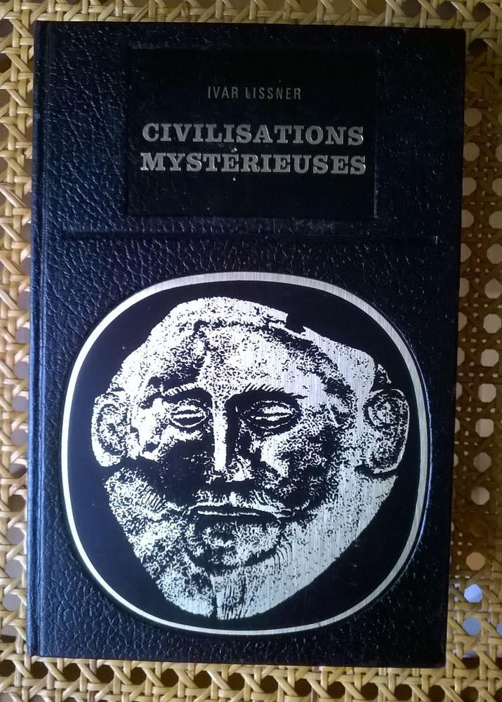 Civilisations mystérieuses de Ivar Lissner 5 Coulommiers (77)