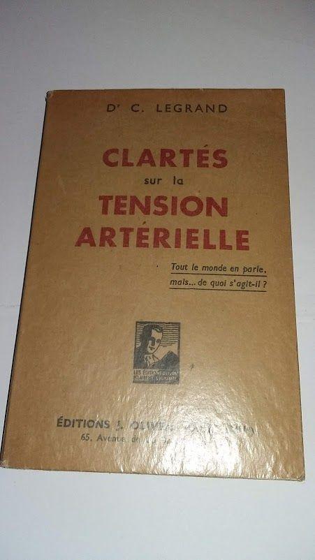 Clartés sur la tension artérielle, D C Legrand,             3 Saumur (49)