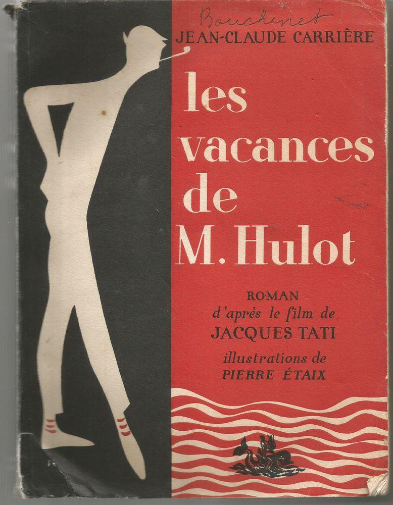 J Claude CARRIERE Les vacances de M Hulot - 1958 6 Montauban (82)