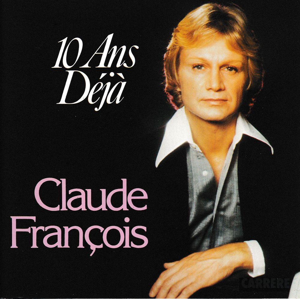 CD      Claude François      10 Ans Déjà 5 Bagnolet (93)