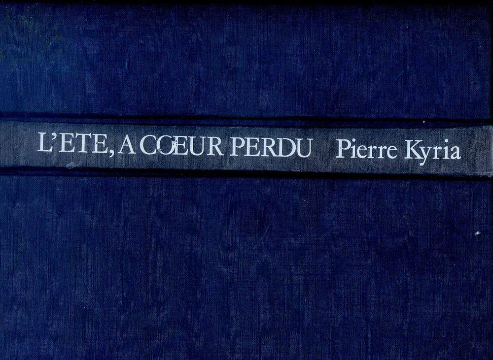 L'été à coeur perdu - Pierre Kyria, 3 Rennes (35)