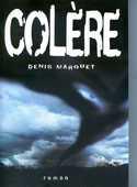 COLÈRE - Denis Marquet, 10 Rennes (35)