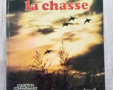 Collection connaissance et technique  La Chasse  15 Chelles (77)