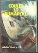 Collection FRISSON N° 4 Coulez le Bismarck - BD petit format