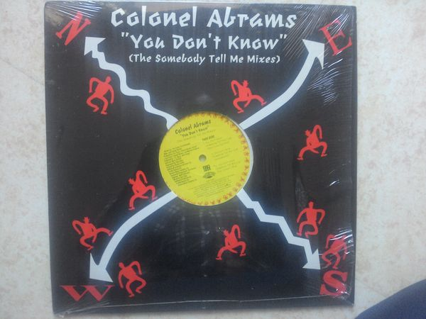 COLONEL ABRAMS YOU DON T KNOW THE SOMEBODY TELL ME MIXES 0 Massy (91)