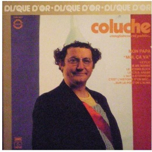 COLUCHE, disque d'OR 1977 8 Éragny (95)