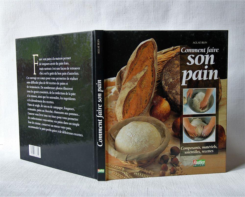 Comment faire son pain. Aglaé Blin. Composants, matériels .. 6 Sceaux (92)