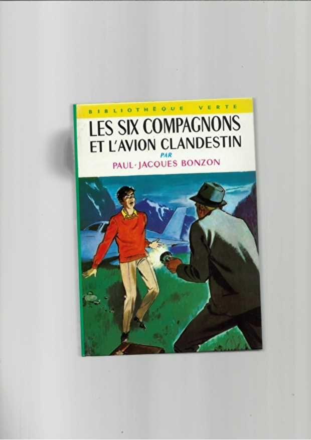 Les Six Compagnons Et L Avion Clandestin -n°315 de 1967 3 Saint-Jean-d'Angély (17)