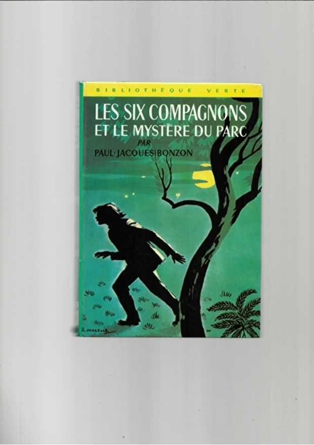 Les Six Compagnons Et Le Mystere Du Parc n°305 de 1967 3 Saint-Jean-d'Angély (17)