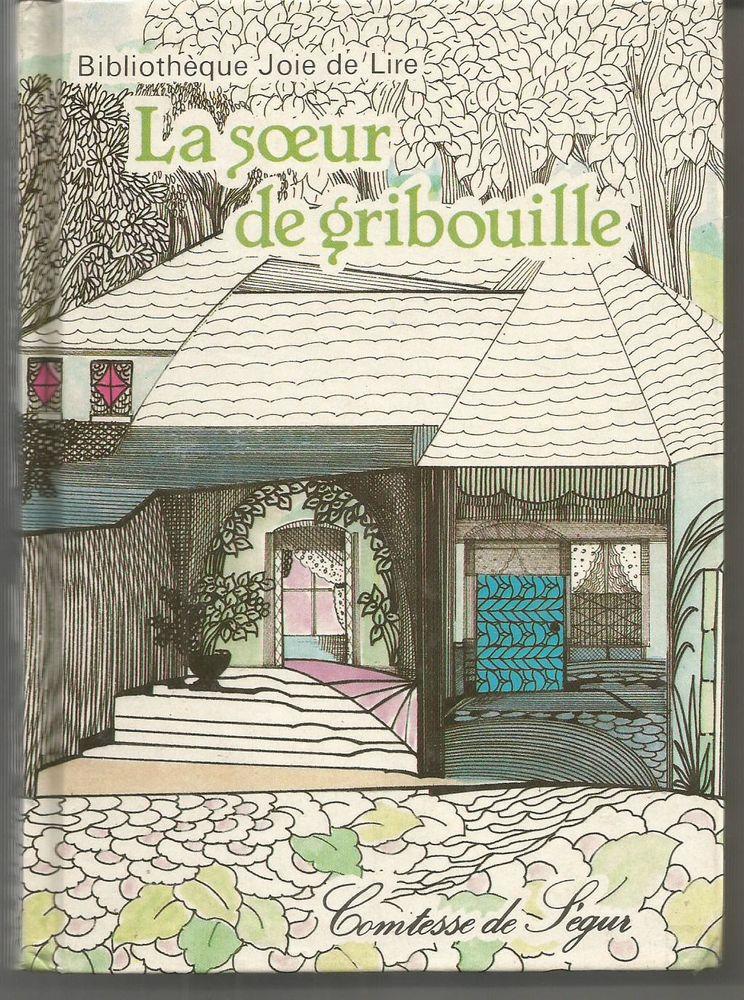 Comtesse de SEGUR La soeur de Gribouille 3 Montauban (82)