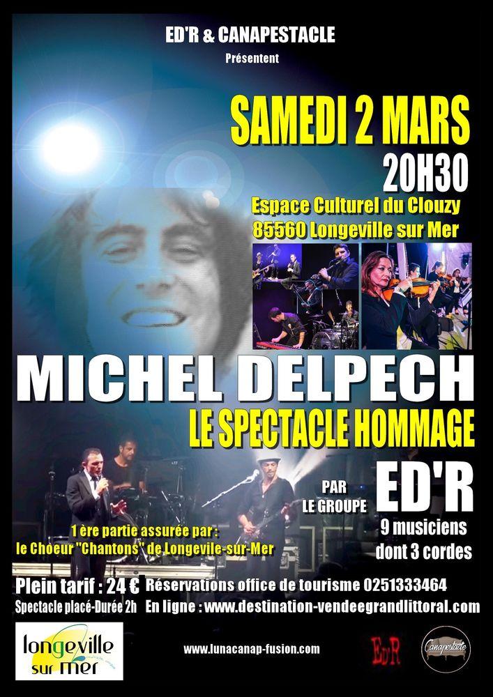 Concert Hommage à Michel Delpech 24 Longeville-sur-Mer (85)