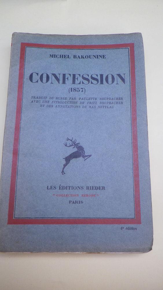 CONFESSION ( 1857 ) - MICHEL BAKOUNINE - 1931 - VELIN Alfa   9 Tarbes (65)