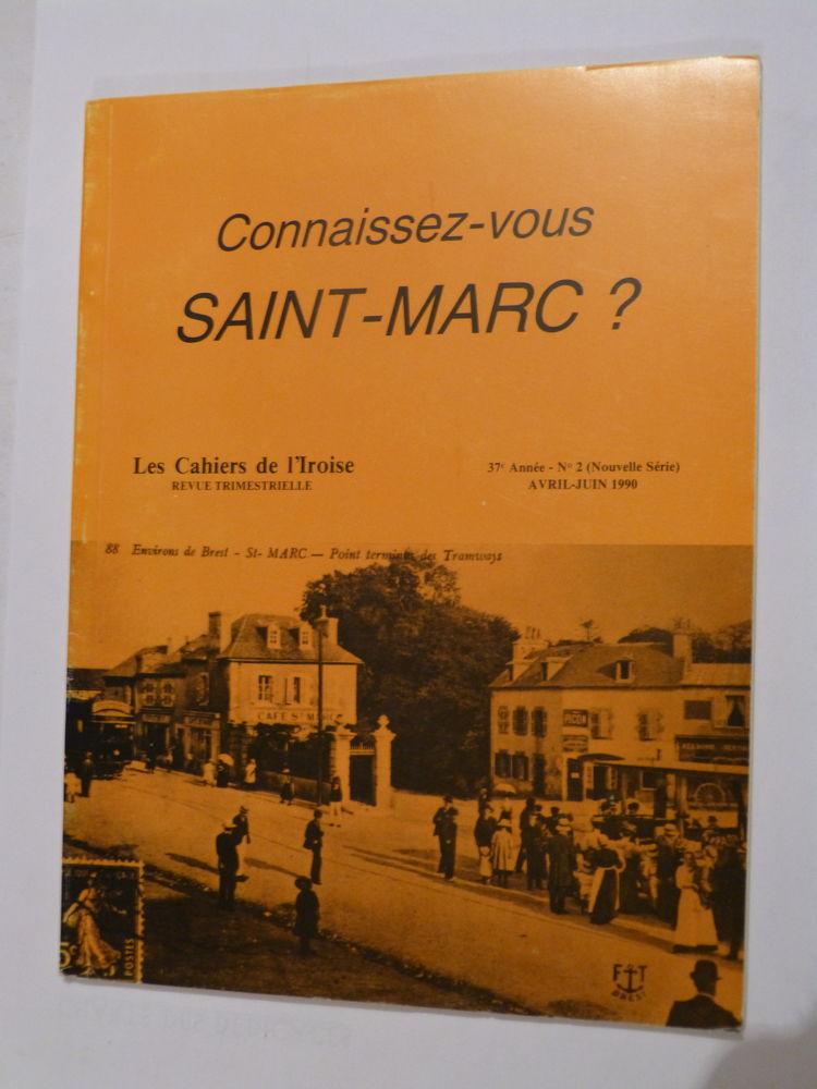 CONNAISSEZ VOUS SAINT MARC  ? 4 Brest (29)