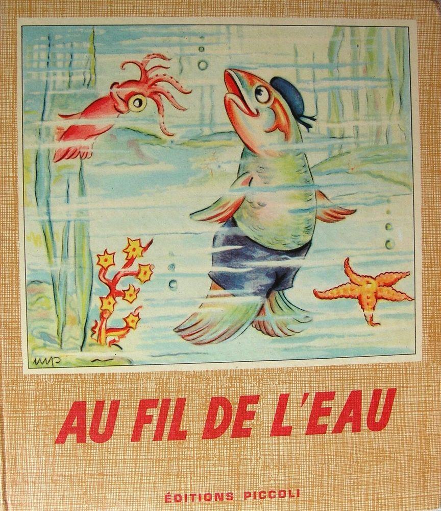 CONTE Pour Enfants AU FIL DE L'EAU 1955 15 Bois-Colombes (92)