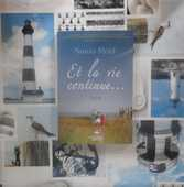 ET LA VIE CONTINUE... par Sonia REID Récit 10 Bubry (56)