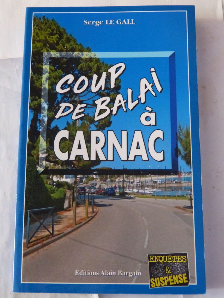 COUP DE BALAI A CARNAC roman policier BRETON BARGAIN Livres et BD