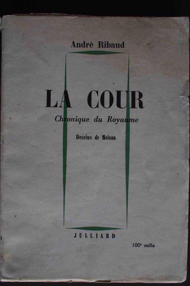 LA COUR Chronique du Royaume - André Ribaud, Livres et BD