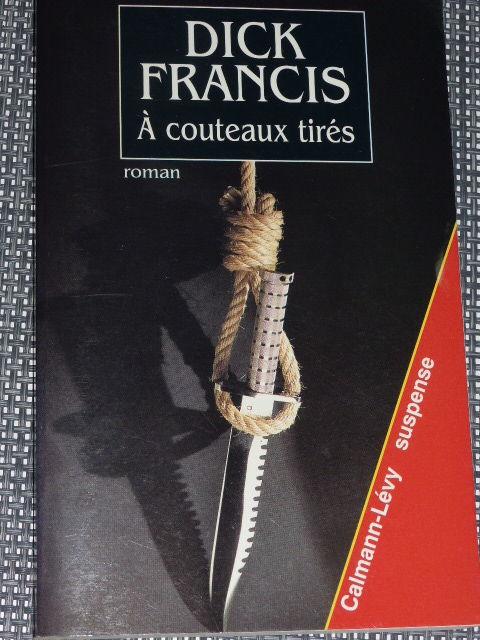 A couteaux tirés  Dick Francis 5 Rueil-Malmaison (92)