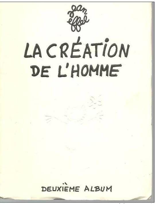 La création de l'homme (Jean Effel) (deuxième album) 8 Montauban (82)