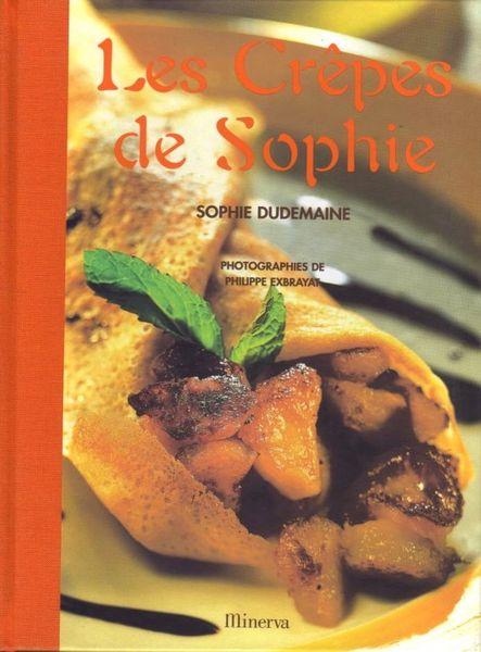 LES CRÊPES DE SOPHIE - CUISINE / les-livres-de-jac 16 Paris 10 (75)