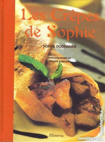 LES CRÊPES DE SOPHIE - CUISINE / les-livres-de-jac 16 Laon (02)