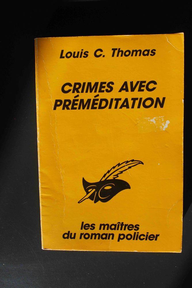 Crimes avec préméditation - Louis C.Thomas, 2 Rennes (35)