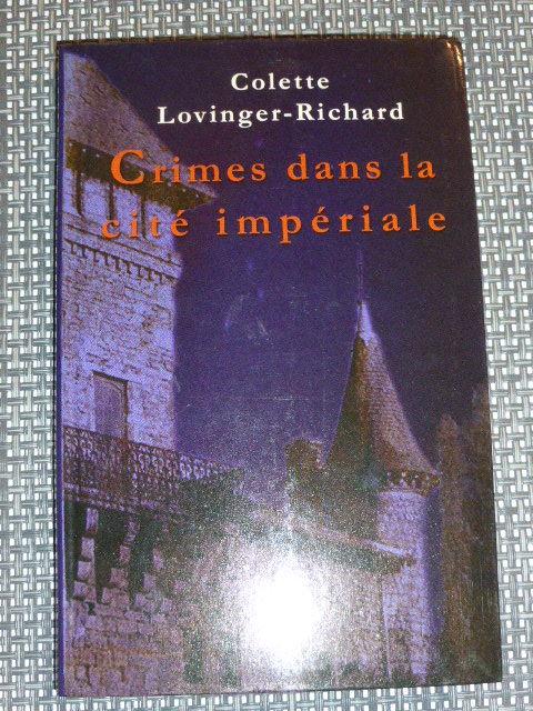 Crimes dans la cité impériale Colette Lovinger-Richard 4 Rueil-Malmaison (92)