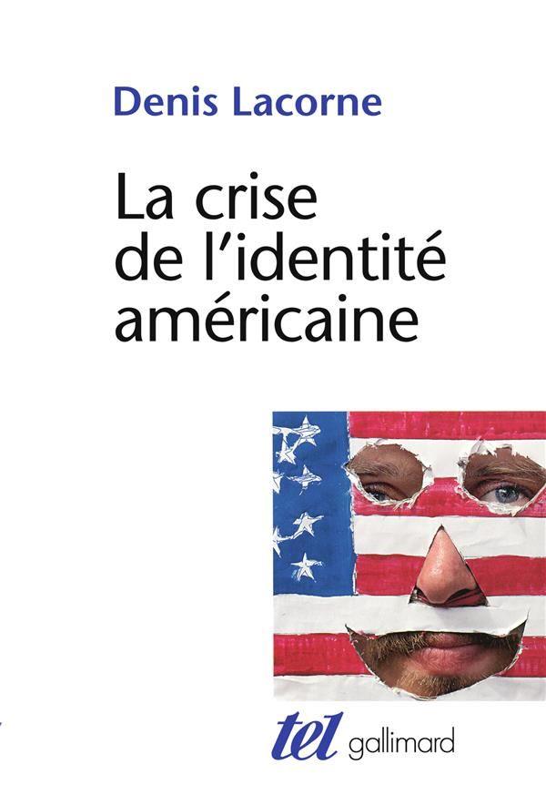 La crise de l'identité américaine 0 Paris 7 (75)