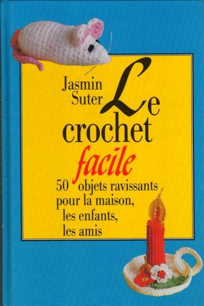 Le crochet facile - COUTURE / prixportcompris 10 Lille (59)