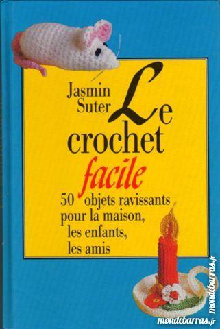 Le crochet facile - COUTURE / prixportcompris 10 Laon (02)