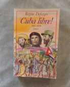 CUBA LIBRE ! 1955-1959 de Régine DEFORGES 4 Bubry (56)