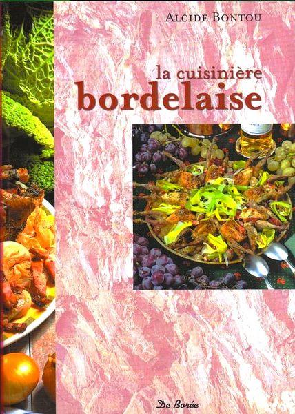 La cuisine bordelaise / prixportcompris 12 Lille (59)